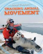 Cover-Bild zu Tracking Animal Movement (eBook) von Jackson, Tom