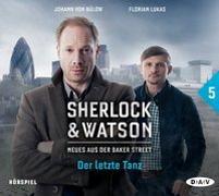 Cover-Bild zu Sherlock & Watson - Neues aus der Baker Street: Der letzte Tanz (Fall 5) von Partenzi, Felix