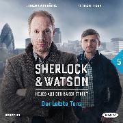 Cover-Bild zu Sherlock & Watson - Neues aus der Baker Street: Der letzte Tanz (Fall 5) (Audio Download) von Koppelmann, Viviane