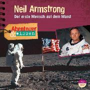 Cover-Bild zu Abenteuer & Wissen: Neil Armstrong (Audio Download) von Koppelmann, Viviane
