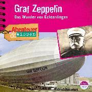 Cover-Bild zu Abenteuer & Wissen: Graf Zeppelin (Audio Download) von Koppelmann, Viviane