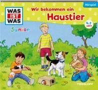Cover-Bild zu WAS IST WAS Junior Hörspiel. Wir bekommen ein Haustier von Koppelmann, Viviane Michele Antonie