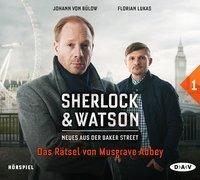 Cover-Bild zu Sherlock & Watson - Neues aus der Baker Street: Das Rätsel von Musgrave Abbey (Fall 1) von Koppelmann, Viviane
