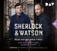 Cover-Bild zu Sherlock & Watson - Neues aus der Baker Street: Die Wahrheit der Gloria Scott (Fall 10) von Koppelmann, Viviane