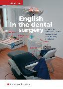Cover-Bild zu English in the dental surgery. Schülerband von Häupl, Lidia