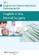Cover-Bild zu English in the dental surgery. Schülerband von Wirnsberger, Maximilian