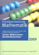 Cover-Bild zu Prüfungsvorbereitung Mathematik 2009