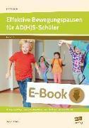 Cover-Bild zu Effektive Bewegungspausen für AD(H)S Schüler - GS (eBook) von Dincher, Andrea