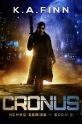 Cover-Bild zu Cronus (Nomad Series, #6) (eBook) von Finn, K. A.