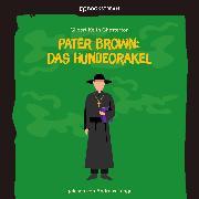 Cover-Bild zu Pater Brown: Das Hundeorakel (Ungekürzt) (Audio Download) von Chesterton, Gilbert Keith