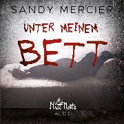 Cover-Bild zu Unter meinem Bett (Audio Download) von Mercier, Sandy