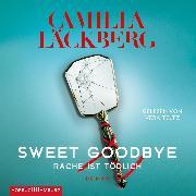 Cover-Bild zu Sweet Goodbye (Audio Download) von Läckberg, Camilla