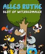 Cover-Bild zu Alles Ruthe von Ruthe, Ralph