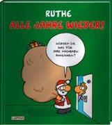 Cover-Bild zu Alle Jahre wieder! von Ruthe, Ralph