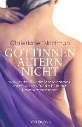 Cover-Bild zu Göttinnen altern nicht von Northrup, Christiane