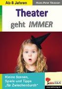 Cover-Bild zu Theater geht IMMER (eBook) von Tiemann, Hans-Peter