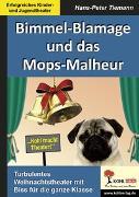 Cover-Bild zu Bimmel-Blamage und das Mops-Malheur (eBook) von Tiemann, Hans-Peter