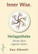 Cover-Bild zu Inner Wise® Heilapotheke von Albrecht, Uwe
