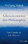 Cover-Bild zu Glanzmomente der Philosophie von Welsch, Wolfgang