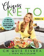 Cover-Bild zu Chiquis Keto (Spanish edition) von Rivera, Chiquis