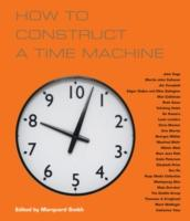 Cover-Bild zu Smith, Marquard: How to Construct a Time Machine