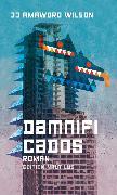 Cover-Bild zu Wilson, JJ Amaworo: Damnificados (eBook)