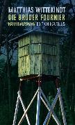 Cover-Bild zu Wittekindt, Matthias: Die Brüder Fournier (eBook)