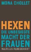 Cover-Bild zu Chollet, Mona: Hexen (eBook)