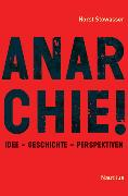 Cover-Bild zu Stowasser, Horst: Anarchie! (eBook)