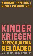 Cover-Bild zu Richter, Nikola (Hrsg.): Kinderkriegen (eBook)