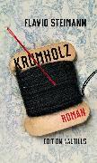 Cover-Bild zu Steimann, Flavio: Krumholz (eBook)