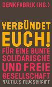 Cover-Bild zu Denkfabrik (Hrsg.): Verbündet euch! (eBook)