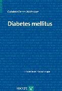 Cover-Bild zu Diabetes mellitus (eBook) von Fehm-Wolfsdorf, Gabriele