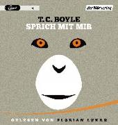 Cover-Bild zu Sprich mit mir von Boyle, T.C.