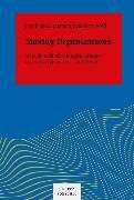 Cover-Bild zu Moving Organizations (eBook) von Buzanich-Pöltl, Barbara