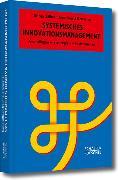 Cover-Bild zu Systemisches Innovationsmanagement (eBook) von Zillner, Sonja