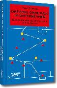 Cover-Bild zu Das Spiel ohne Ball im Unternehmen (eBook) von Schlötter, Peter