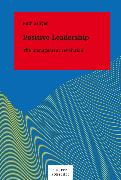Cover-Bild zu Positive Leadership (eBook) von Seliger, Ruth