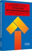 Cover-Bild zu Systemische Unternehmensberatung von Königswieser, Roswita (Hrsg.)