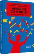 Cover-Bild zu Werkzeuge des Wandels von Roehl, Heiko (Hrsg.)