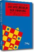 Cover-Bild zu Die Spielregeln der Führung (eBook) von Schrader, Oliver