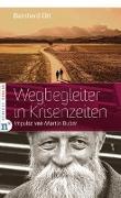 Cover-Bild zu Ott, Bernhard: Wegbegleiter in Krisenzeiten