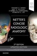 Cover-Bild zu Netter's Concise Radiologic Anatomy Updated Edition von Weber, Edward C., D.O