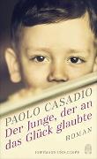 Cover-Bild zu Casadio, Paolo: Der Junge, der an das Glück glaubte