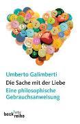 Cover-Bild zu Galimberti, Umberto: Die Sache mit der Liebe