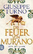 Cover-Bild zu Furno, Giuseppe: Die Feuer von Murano (eBook)