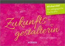 Cover-Bild zu Bott, Uli: Zukunftsgestalterin