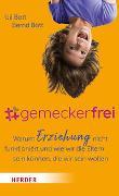 Cover-Bild zu Bott, Uli: #gemeckerfrei