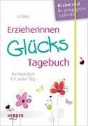 Cover-Bild zu Bott, Uli: Erzieherinnen-GlücksTagebuch