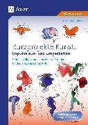 Cover-Bild zu Kurzprojekte Kunst. Impulse aus- und umgestalten von Blahak, Gerlinde